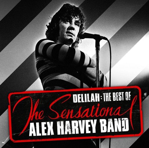 The Sensational Alex Harvey Band - Delilah: The Best Of (Music CD)