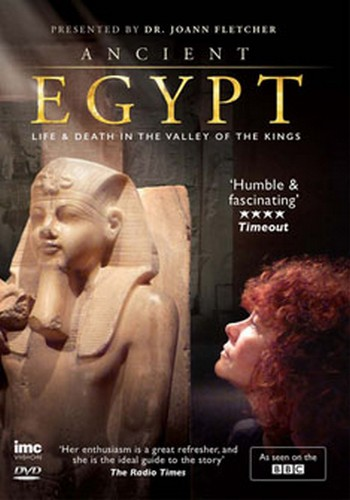 Ancient Egypt Life and Death in the Valley of the Kings - Dr Joann Fletcher - As Seen on BBC2