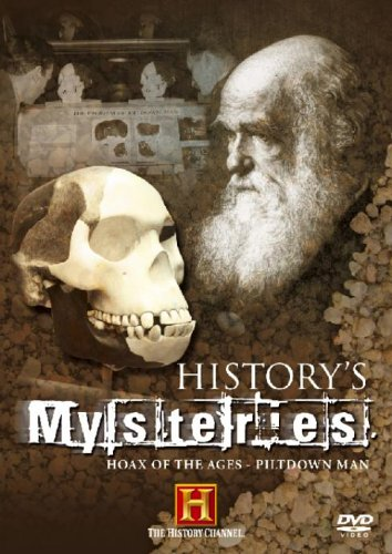 Historys Mysteries - Hoax Of The Ages - Piltdown Man (DVD)