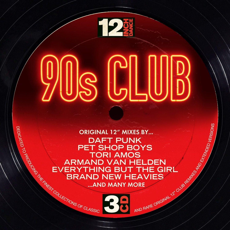 12 Inch Dance: 90s Club - 12 Inch Dance: 90s Club (Music CD)