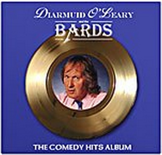 Diarmuid O'Leary & The Bards - The Comedy Hits Album