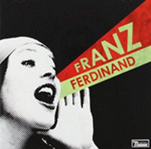 Franz Ferdinand - You Could Have It So Much Better (Music CD)