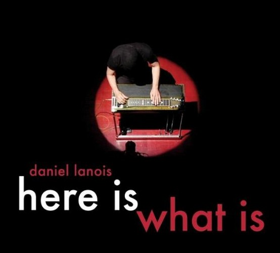 Daniel Lanois - Here Is What Is (DVD)