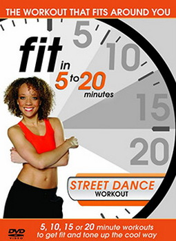 Fit In 5 To 20 Minutes - Street Dance Workout (DVD)