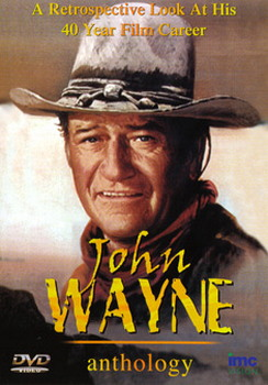 John Wayne Anthology - A Retrospective Look At His 40 Year Film Career (DVD)
