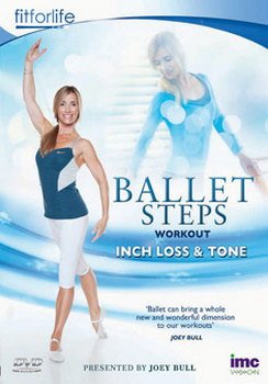 Ballet Steps Workout Inch Loss & Tone - Joey Bull - Fit For Life Series (DVD)