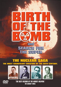 Birth Of The Bomb / Search For The Super (DVD)