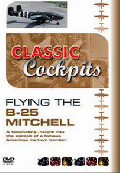 Classic Cockpit - Flying The B-25 Mitchell (DVD)