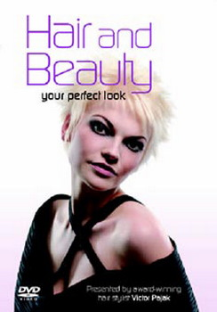 Hair And Beauty - The Perfect Look (DVD)