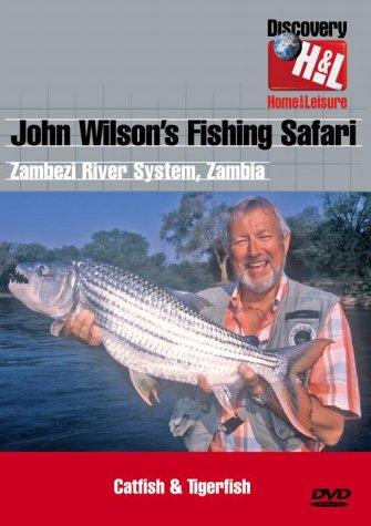 John Wilson'S Fishing Safari - Zambezi River System  Zambia (DVD)