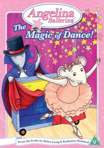 Angelina Ballerina - The Magic Of Dance (Animated)