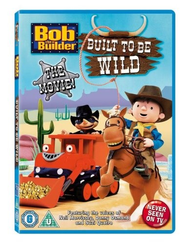 Bob The Builder - The Movie: Built To Be Wild