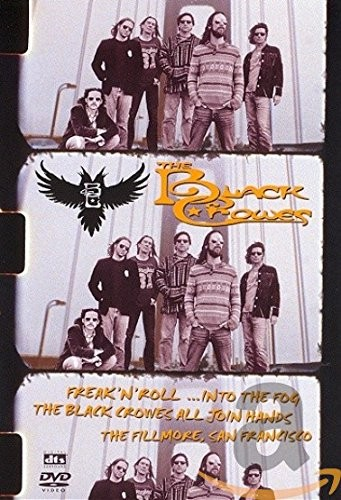 Black Crowes - Freak n Roll Into The Fog - The Black Crowes All Join Hands In San Francisco