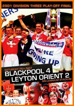 2001 Division 3 Playoff Final-Blackpool 4 Leyton Orient 2 (DVD)