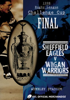 1998 Challenge Cup Final - Sheffield Eagles 17 Wigan Warriors 8 (DVD)
