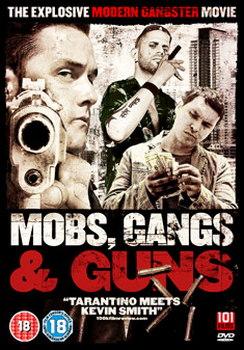 Mobs  Guns And Gangs (DVD)