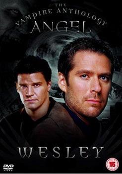 Angel Vampire Anthology - Wesley (DVD)