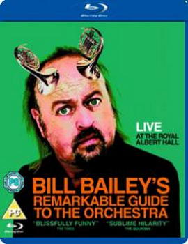 Bill Bailey - Remarkable Guide To The Orchestra (BLU-RAY)