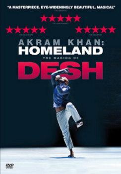 Akram Kahn - Homeland - The Making Of Desh (DVD)