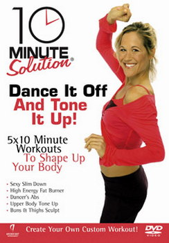 10 Minute Solution - Dance It Off And Tone It Up (DVD)