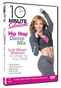 10 Minute Solution - Hip Hop Dance Mix (DVD)