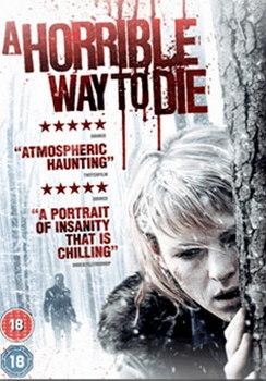 Horrible Way To Die (DVD)