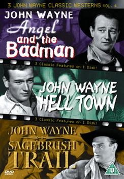 3 John Wayne Classics - Vol. 4 - Angel And The Badman / Hell Town / Sagebrush Trail (DVD)