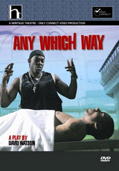 Any Which Way - A Play By David Watson (DVD)