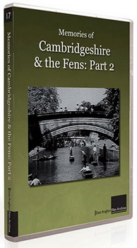 Memories Of Cambridgeshire And The Fens - Part 2 (DVD)