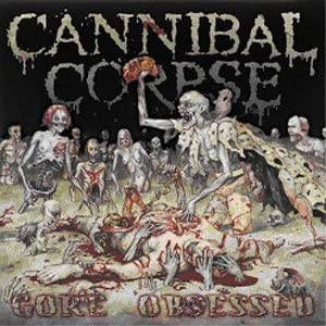 Cannibal Corpse - Gore Obsessed (Music Cd)