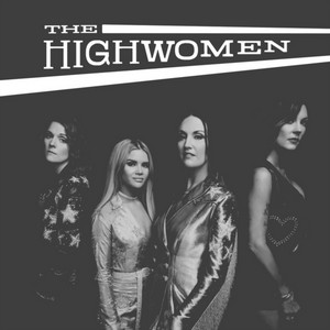 The Highwomen - The Highwomen (Music CD)