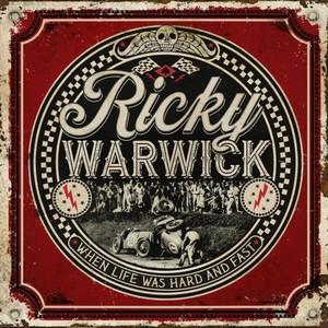 Ricky Warwick - When Life Was Hard & Fast (Music CD)