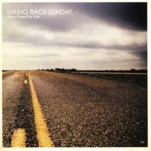 Taking Back Sunday - Notes From The Past (Music CD)
