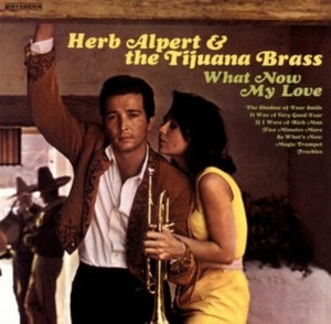Herb Alpert - What Now My Love (Music CD)