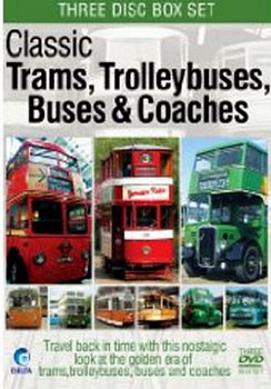Classic Trams  Trolleybuses  Buses & Coaches (DVD)