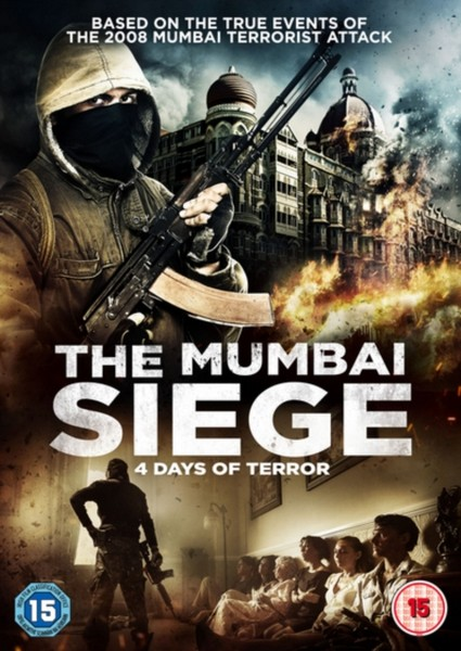 The Mumbai Siege: 4 Days of Terror [DVD] [2017]