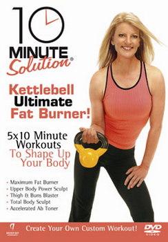 10 Minute Solution - Ultimate Kettleball Fat Burner (DVD)