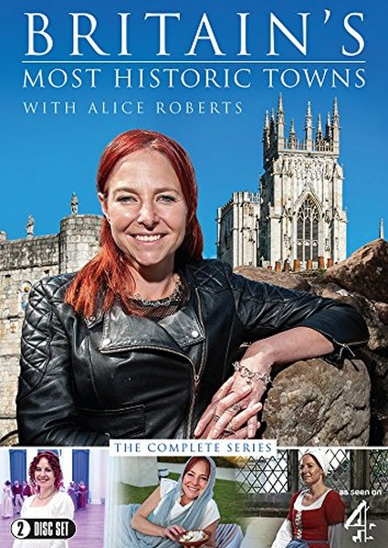 Britain's Most Historic Towns with Alice Roberts (Channel 4) [DVD]