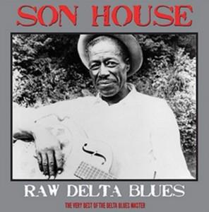 Son House - Raw Delta Blues (Vinyl)