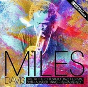 Miles Davis Live At The Chicago Jazz Festival August 1990 (Vinyl)