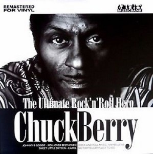 Chuck Berry - Ultimate Rock 'N' Roll Hero (Vinyl)