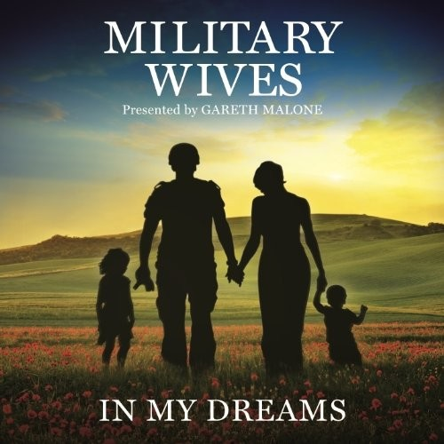 The Military Wives - In My Dreams (Music CD)