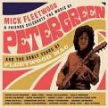 Mick Fleetwood and Friends - Celebrate the Music of Peter Green and the Early Years of Fleetwood Mac (Music CD)