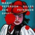 Various Artists - Gilles Peterson (Magic Peterson Sunshine) (Music CD)