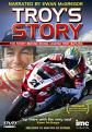 Troy Bayliss - Troys Story (DVD)