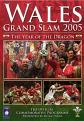 Wales Grand Slam 2005 - The Year Of The Dragon (DVD)