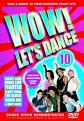 Wow! Let`S Dance Vol 10 (2006 Edition) (DVD)