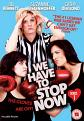 We Have To Stop Now (DVD)