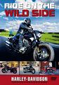 Harley-Davidson - Ride On The Wild Side (DVD)