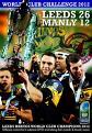 Leeds Rhinos 26 Manly Sea Eagles 12 - Heinz Big Soup World Club Challenge 2012 (DVD)